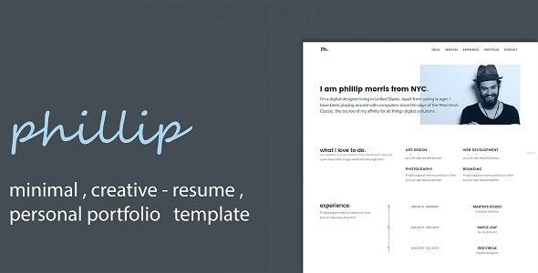 Phillip - Minimal Personal Portfolio /CV / Resume Template - Personal Site Templates