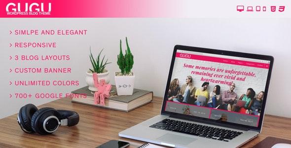 GuGu - Simple, Elegant and Responsive WordPress Blog Theme - Personal Blog / Magazine