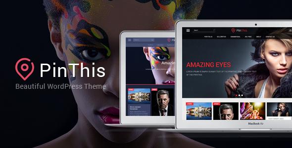 PinThis - Masonry Style WordPress Theme - Personal Blog / Magazine