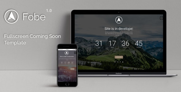Fobe - Fullscreen Coming Soon Template - Under Construction Specialty Pages