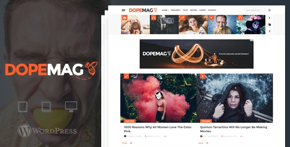 DopeMag - WordPress Blogging / Magazine Theme - Blog / Magazine WordPress