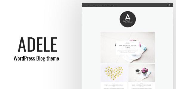 Adele - Clean WordPress Blog Theme - Blog / Magazine WordPress