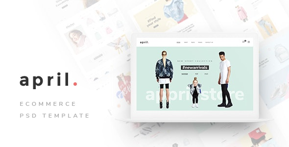April - Ecommerce PSD Template - Fashion Retail