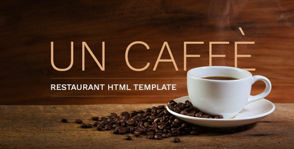 Un Caffe - Coffeehouse and Restaurant HTML Template