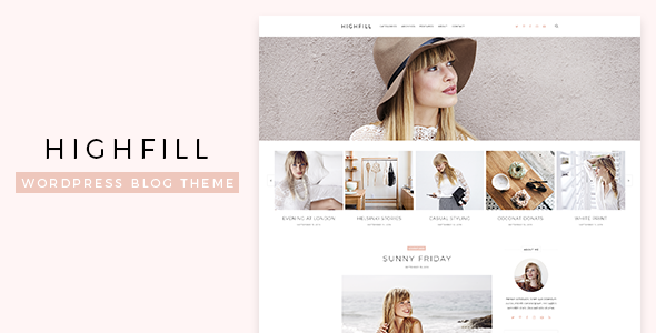 Highfill - Modern Personal WordPress Blog Theme - Personal Blog / Magazine