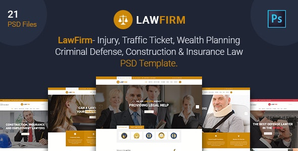Law Firm - Injury, Traffic Ticket,Wealth Planning,Defense, Construction & Insurance Law PSD Template - Business Corporate