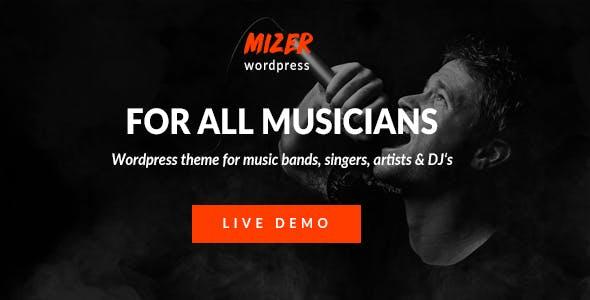 Mizer - Musicians, Deejays, Singers, Bands WordPress Theme