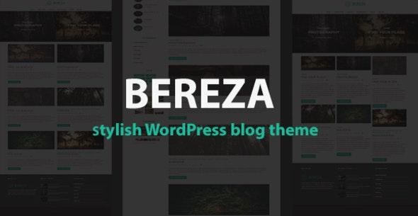 Bereza - Responsive Blog WordPress Theme - Personal Blog / Magazine