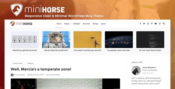 MiniHorse – Responsive Clean & Minimal WordPress Blog Theme - Personal Blog / Magazine