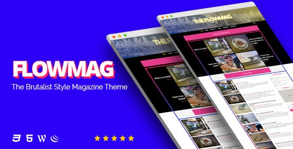 FlowMag - Brutalist WordPress Magazine Theme - News / Editorial Blog / Magazine