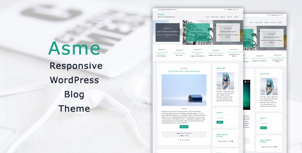 Asme - Responsive WordPress Blog Theme - Personal Blog / Magazine