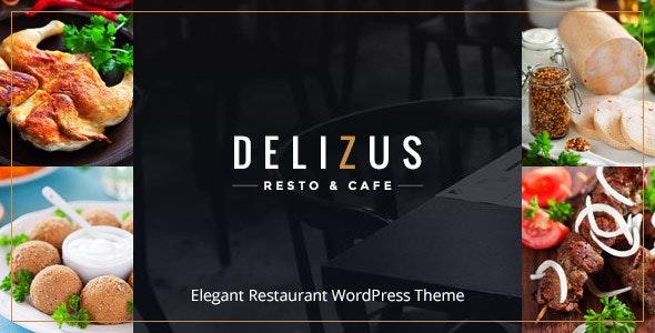 Delizus | Restaurant Cafe WordPress Theme - Restaurants & Cafes Entertainment