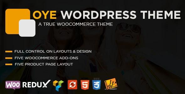 OYE - WooCommerce Responsive WordPress Theme - WooCommerce eCommerce