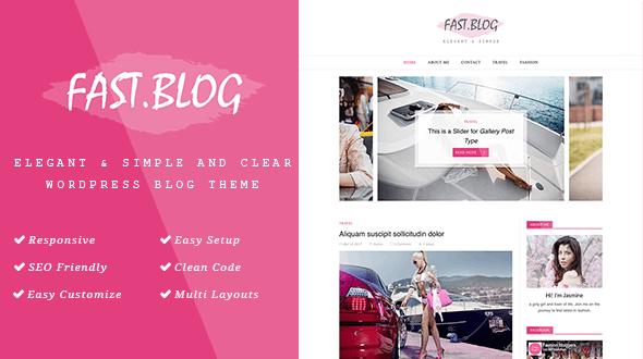 FastBlog - Elegant & Simple WordPress Blog Theme - Personal Blog / Magazine