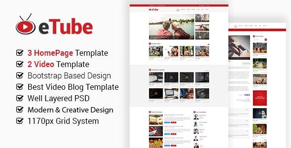 eTube - Video Blog Site PSD Template - Entertainment Photoshop