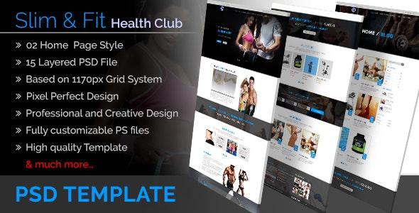 Slim&Fit Health Club | Multipurpose Sport, Gym, Fitness, Yoga, Dance PSD Template - Photoshop UI Templates