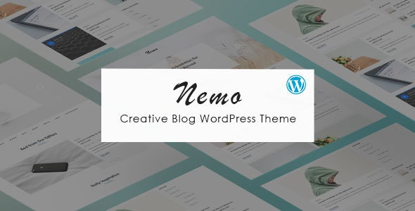 Nemo - Creative Blog WordPress Theme - Personal Blog / Magazine