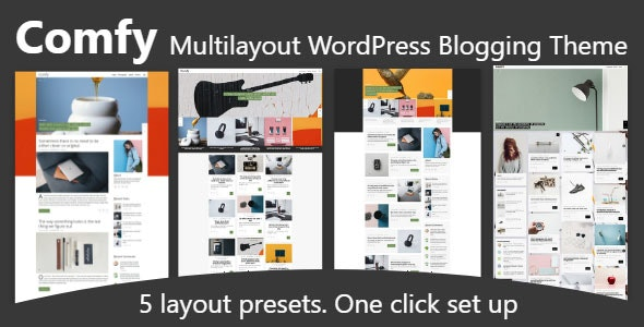 Comfy. Multilayout blog theme - Blog / Magazine WordPress