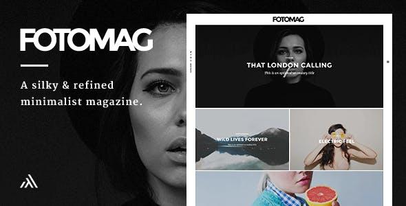 Fotomag - A Silky Minimalist Blogging Magazine WordPress Theme For Visual Storytelling