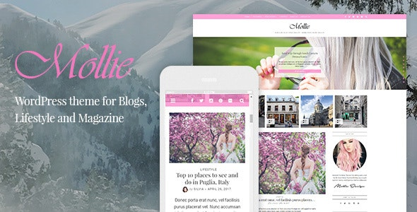 Mollie - Beautiful and Responsive WordPress Blog Theme - Personal Blog / Magazine