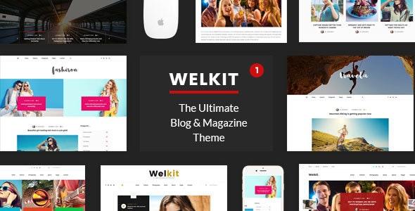 Welkit - Responsive Blog & Magazine Theme - Personal Blog / Magazine