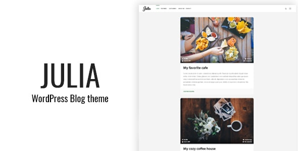 Julia - Classic WordPress Blog Theme - Personal Blog / Magazine