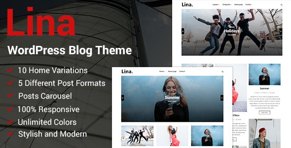 Lina - Responsive WordPress Blog Theme - Personal Blog / Magazine