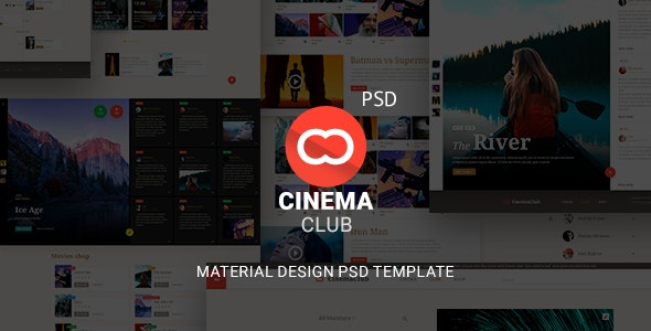 CinemaClub - Material Design Based PSD Template for Cinema - Entertainment Photoshop