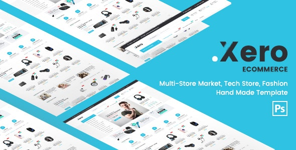 Xero - Multi-Store Tech, Fashion & Handmade PSD Template - Retail Photoshop