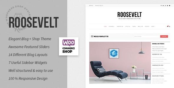 Roosevelt - Responsive WordPress Blog Theme - Personal Blog / Magazine