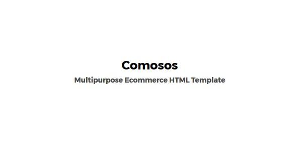 Comosos - Multipurpose HTML Ecommerce Template - Retail Site Templates