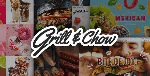 Grill and Chow - Fast Food & Pizza Theme - Restaurants & Cafes Entertainment