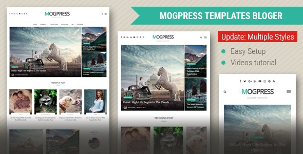 Mogtemplates - MogPress Template For Blogger - Multiple Styles - Blogger Blogging
