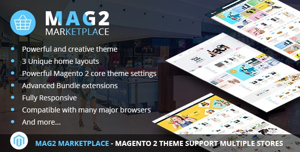 Mag2 Marketplace - Magento 2 Theme Support Multiple Stores - Shopping Magento