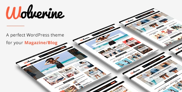 Wolverine - Responsive WordPress Magazine and Blog Theme - News / Editorial Blog / Magazine
