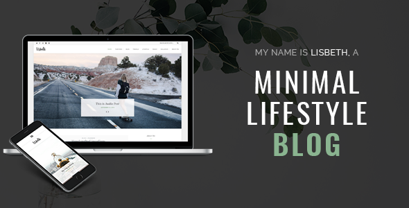 Lisbeth - A Lifestyle Responsive WordPress Blog Theme - Personal Blog / Magazine