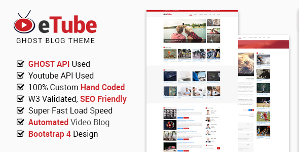 eTube - Video Blog / Magazine / Entertainment Ghost Theme (Bootstrap 4) - Ghost Themes Blogging