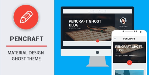 Pencraft - Material Design Ghost Theme - Ghost Themes Blogging