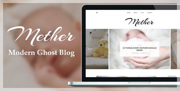 Mether - Modern Responsive Ghost Blog Theme