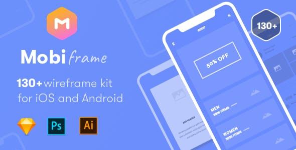 MobiFrame Wireframe Kit 130+ Sketch - AI - PSD Template