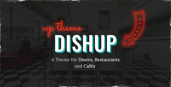 DishUp - Restaurant Theme - Restaurants & Cafes Entertainment