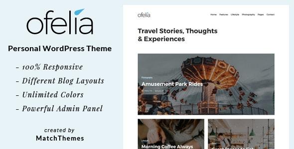 Ofelia - Travel Personal WordPress Blog Theme - Personal Blog / Magazine