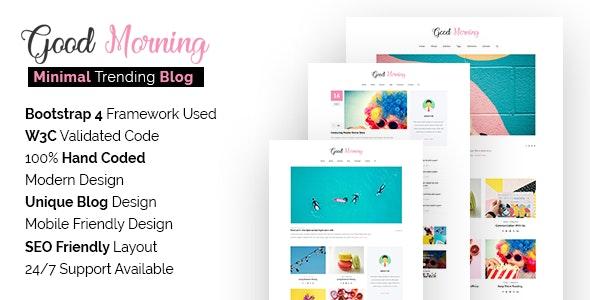 Good Morning - SEO Friendly Minimal Blog Site Template - Creative Site Templates
