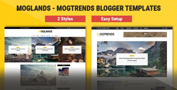 Mogtemplates - MogLands Template For Blogger - 2 Styles - Blogger Blogging