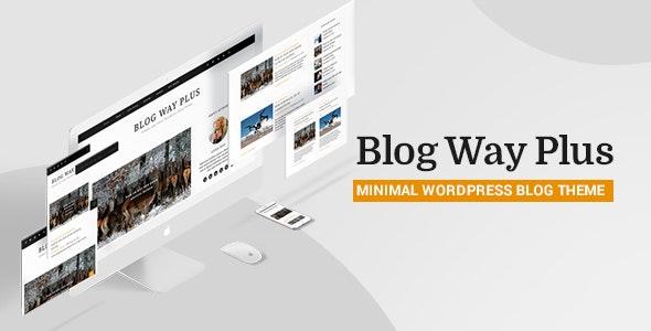 Blog Way Plus - Responsive Blog Theme - Blog / Magazine WordPress