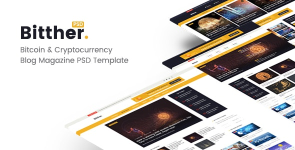 Bitther - Bitcoin & Crytocurrency Magazine, Personal Blog PSD Template - Computer Technology