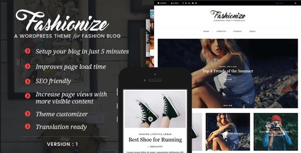 Fashionize - Responsive WordPress Blog Theme - Personal Blog / Magazine