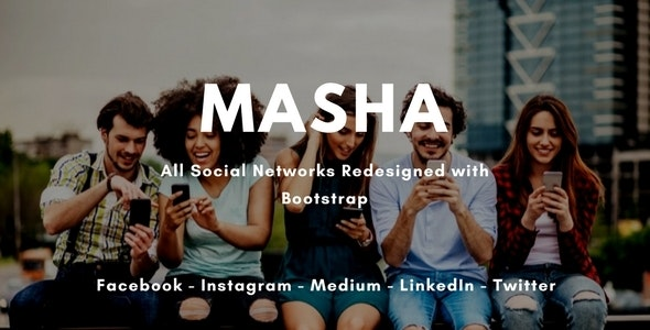 Masha - All Social Networks Redesigned with Bootstrap - Miscellaneous Site Templates
