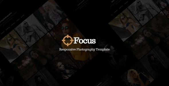 Focus - Responsive Photography Template - Photography Creative
