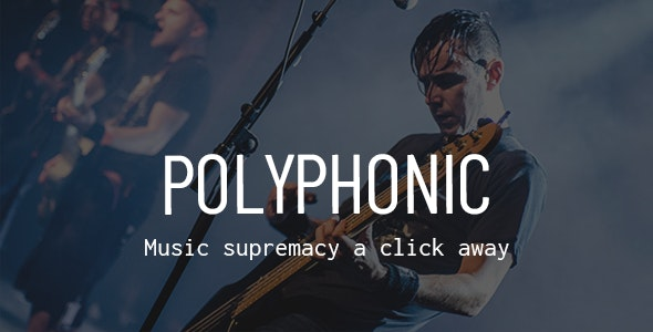 Polyphonic - Music Band, Artist & Musician Theme - Music and Bands Entertainment